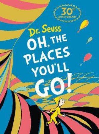 Oh, The Places You'll Go! (Mini Ed.)