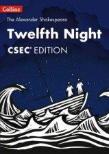 The Alexander Shakespeare  Twelfth Night CSEC Edition