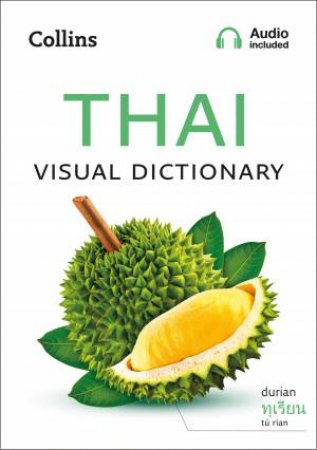 Thai Visual Dictionary: A Photo Guide To Everyday Words And Phrases In Thai