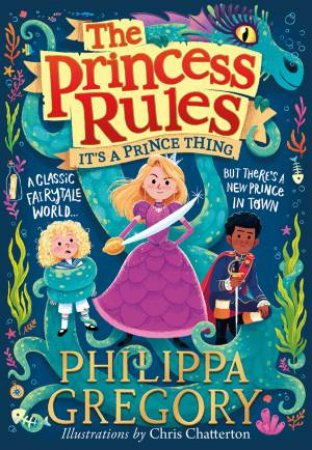 The Princess Rules: It's A Prince Thing