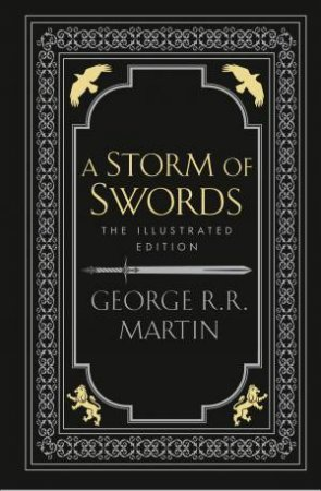A Storm Of Swords (Illustrated Edition)