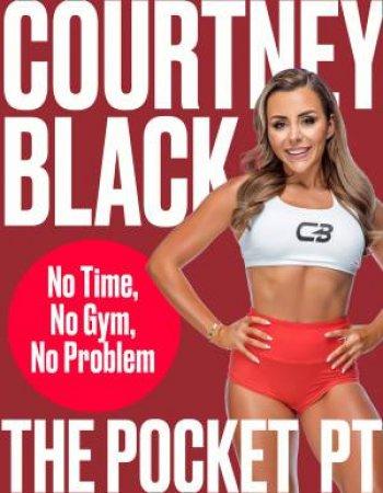 The Pocket PT: No Time, No Gym, No Problem