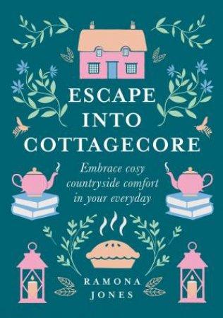 Escape Into Cottagecore