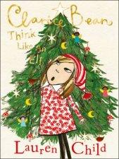 Clarice Bean Think Like An Elf