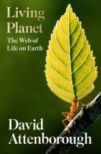 The Living Planet A Portrait Of The Earth
