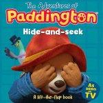The Adventures Of Paddington HideAndSeek A LiftTheFlap Book