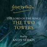 The Two Towers Unabridged Edition