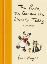 The Panda The Cat And The Dreadful Teddy A Parody