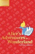 HarperCollins Childrens Classics  Alices Adventures In Wonderland