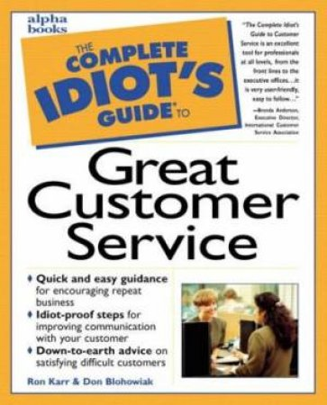 Complete Idiot's Guide To Great Customer Service by Albright