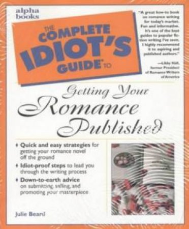 Complete Idiot's Guide To Getting Romance Published by Julie Beard