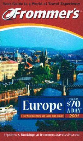 Frommer's Europe From $70 A Day 2001 by Various