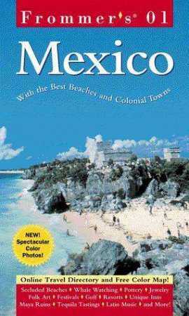Frommer's Mexico 2001 by David Baird & Lynne Bairstow
