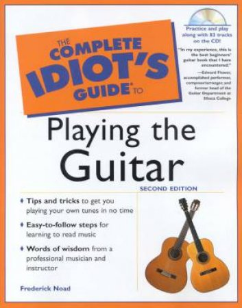 The Complete Idiot's Guide To Playing The Guitar - Book & CD by Frederick Noad