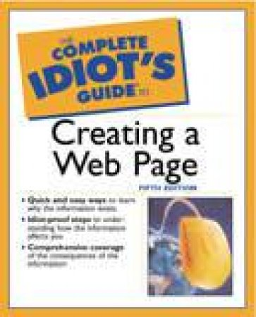 The Complete Idiot's Guide To Creating A Web Page by Paul McFedries
