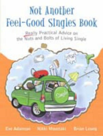 Not Another Feel-Good Singles Book by Various