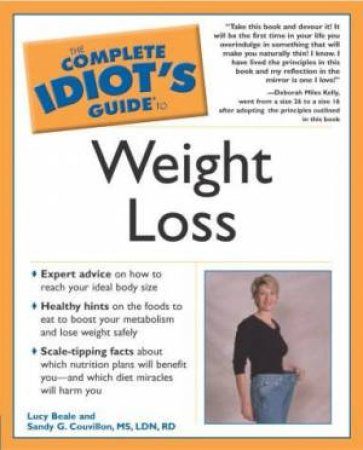 Complete Idiot's Guide To Weight Loss by Drayer & Flancbaum