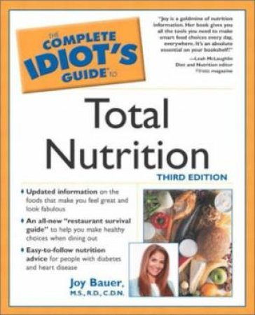 Complete Idiot's Guide To Total Nutrition by Bauer
