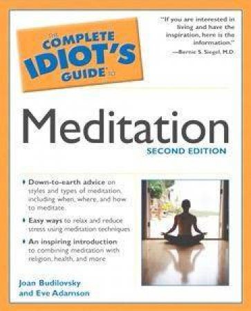 The Complete Idiot's Guide To Meditation by Budilovsky & Adamson