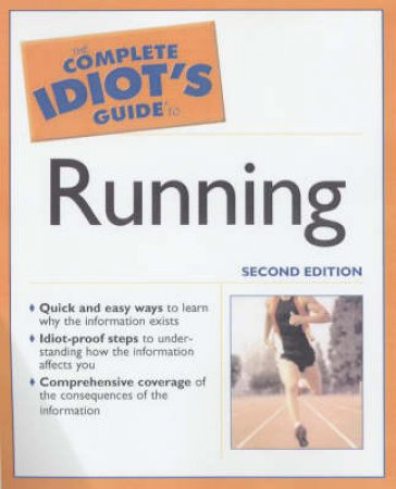 The Complete Idiot's Guide To Running by Bill Rodgers & Scott Douglas
