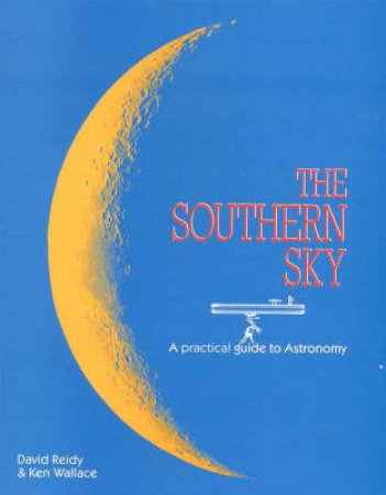 The Southern Sky by David Reidy & Ken Wallace