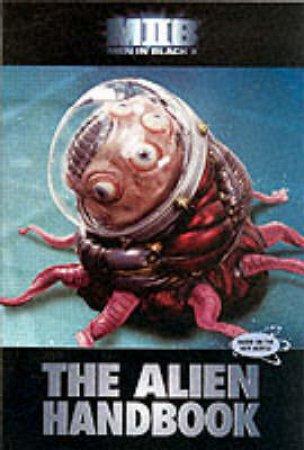 Men In Black II: The Alien Handbook by Various