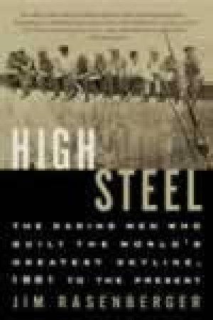 High Steel by Jim Rasenberger