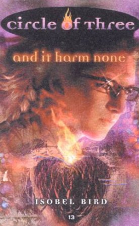 And It Harm None by Isobel Bird