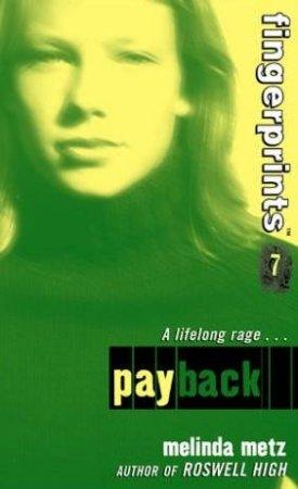 Payback by Melinda Metz