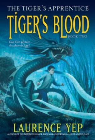 Tiger's Blood by Laurence Yep