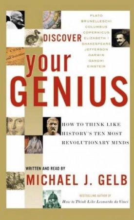 Discover Your Genius - Cassette by Michael J Gelb