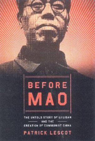 Before Mao by Patrick Lescot