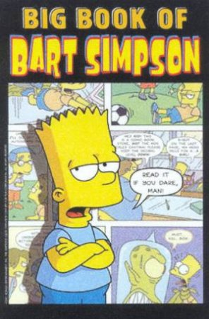 Big Book Of Bart Simpson by Matt Groening