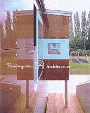 Kindergarten Architecture by Various