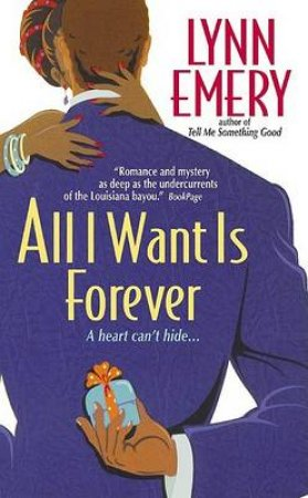 All I Want Is Forever by Lynn Emery