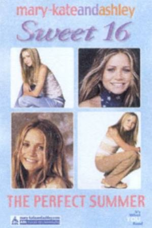 The Perfect Summer by Mary-Kate & Ashley Olsen