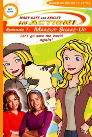 Makeup Shake-Up by Mary Kate & Ashley Olsen