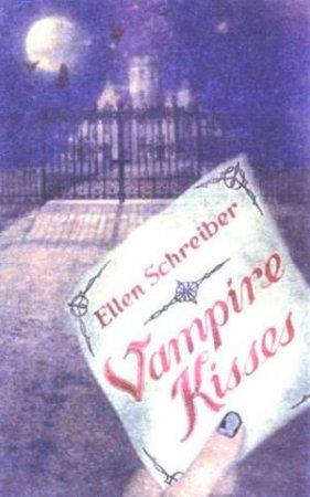 Vampire Kisses by Ellen Schreiber