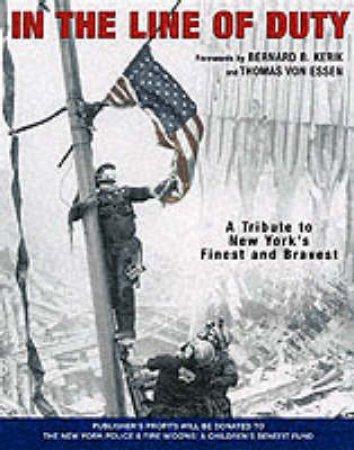 In The Line Of Duty by Bernard B Kerik & John Botte