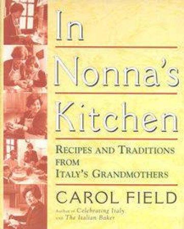 Nonna's Kitchen by Carol Field