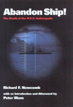 Abandon Ship! by Richard F Newcomb