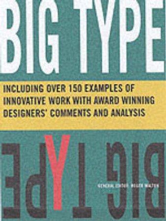 Big Type by Roger Walton