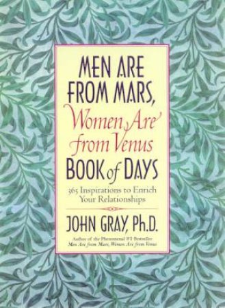Men Are From Mars, Women Are From Venus Book Of Days by Dr John Gray