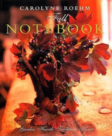 Fall Notebook by Carolyne Roehm