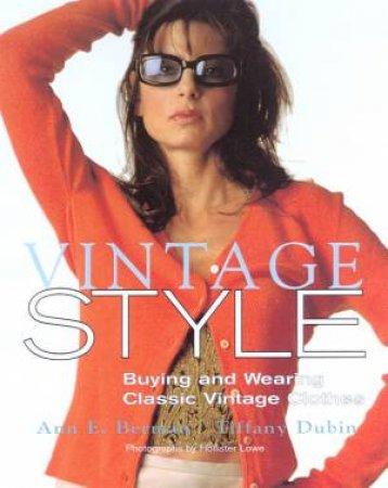 Vintage Style by Tiffany Dubin & Anne E Berman
