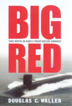Big Red by Douglas C Waller