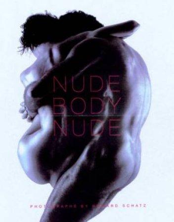 Nude Body Nude by Howard Schatz