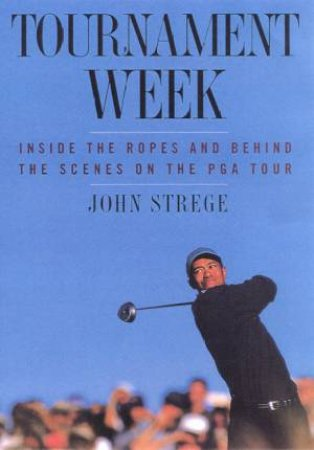 Tournament Week by John Strege