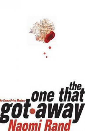 The One That Got Away by Naomi Rand