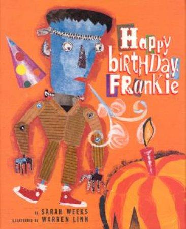 Happy Birthday Frankie by Sarah Weeks